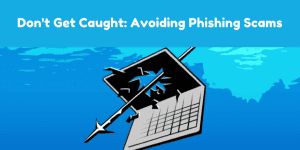 Avoiding Phishing Scam